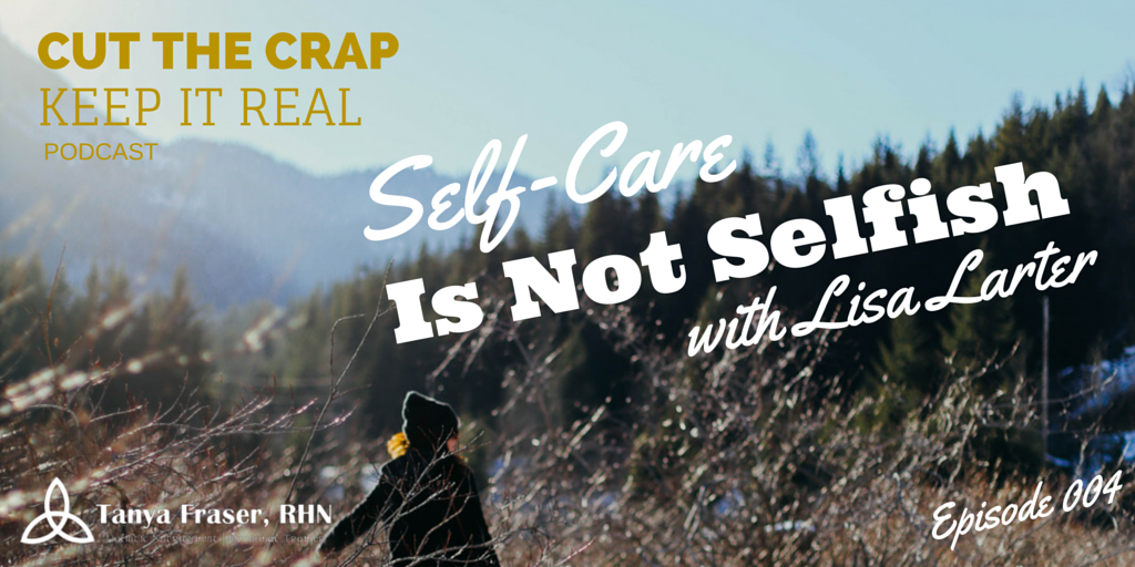 CTC004 – Self-Care is not Selfish