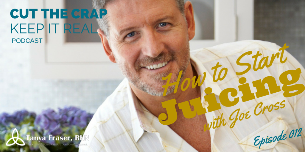CTC012 – How to Start Juicing with Joe Cross