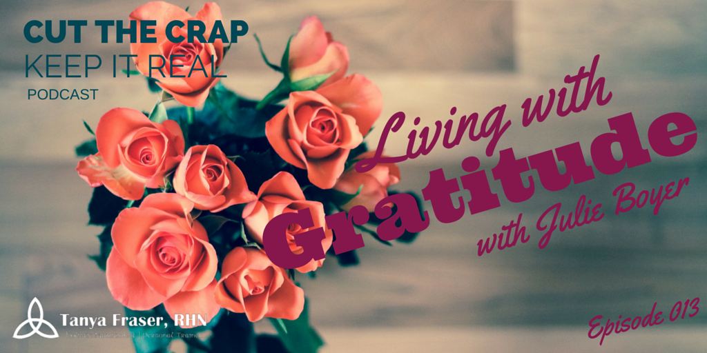 CTC013 – Living with Gratitude with Julie Boyer