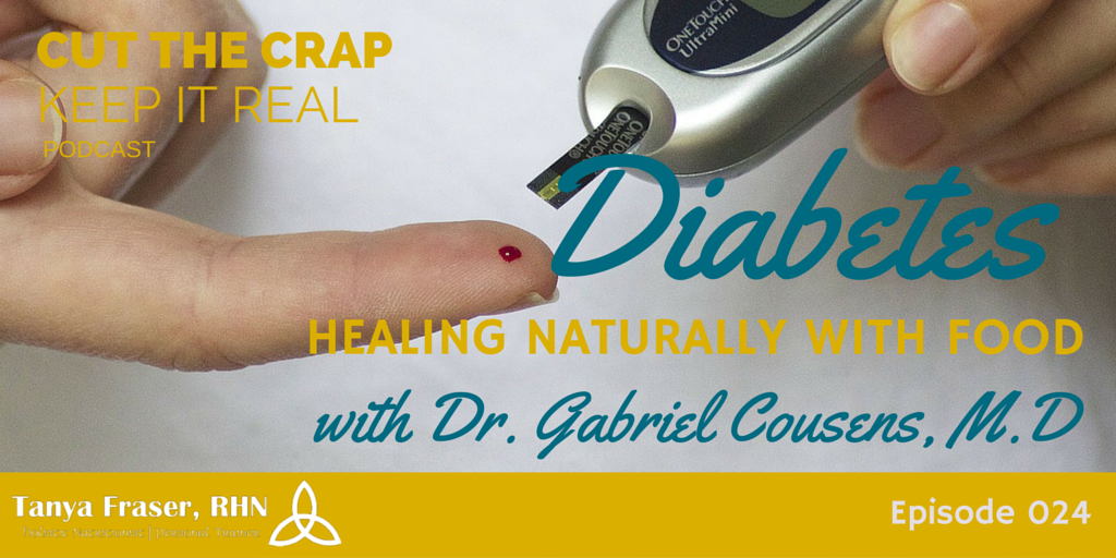 CTC024 – Heal Diabetes Naturally with Dr. Gabriel Cousens