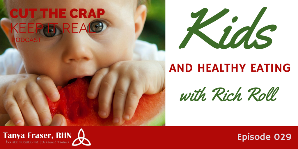 CTC029 – Kids and Healthy Eating with Rich Roll