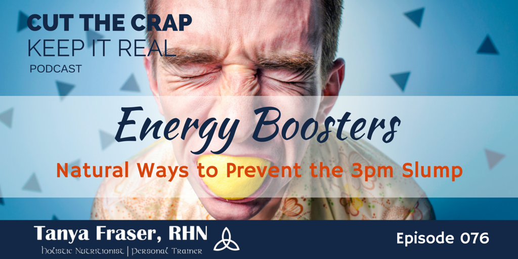 CTC076 – Natural Ways to Boost Your Energy