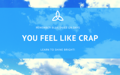 Remember Blue Skies On Days When You Feel Like Crap
